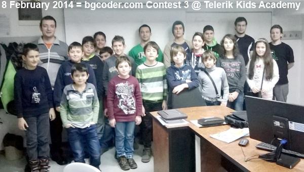 8 February 2014 = bgcoder.com Contest 3 @ Telerik Kids Academy